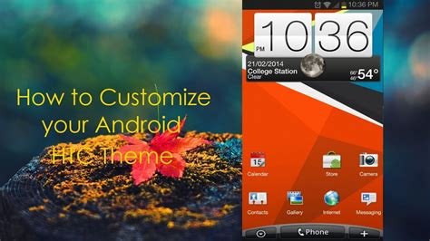 how to change themes download themes for htc desire eye how to get the htc sense theme on android youtube