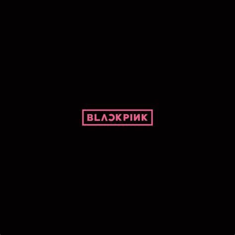 blackpink japanese album mp3 8 30 水 発売 日本デビューミニアルバム blackpink ジャケット写真公開 dvd付き初回盤は豪華スぺ