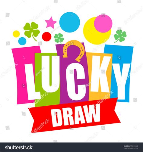 Colorful Sign Lucky Draw Vector Illustration Stock Vector 579228982 Shutterstock Lucky Draw Announcement Template