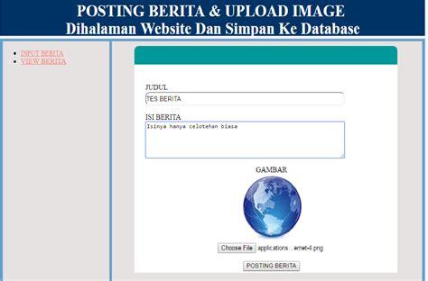 cara membuat upload dan download file dengan php cara membuat form upload dan posting berita di halaman