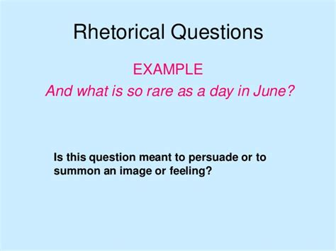 Or Question Exles Rhetorical Devices