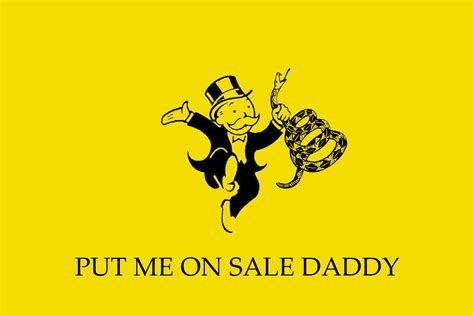 Dont Tread On Memes - put me on sale daddy gadsden flag don t tread on me know your meme