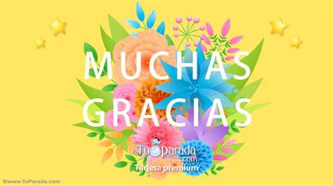 imagenes flores gracias muchas gracias con flores gracias tarjeta digital