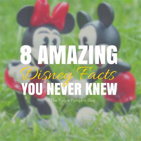 8 Facts You Never Knew by 8 Amazing Disney Facts You Never Knew 100daysofdisney