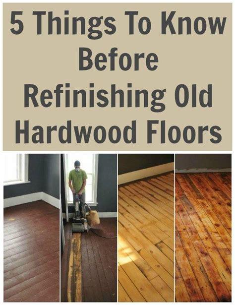 What Do I Need To Refinish Hardwood Floors by Best 25 Refinishing Hardwood Floors Ideas On