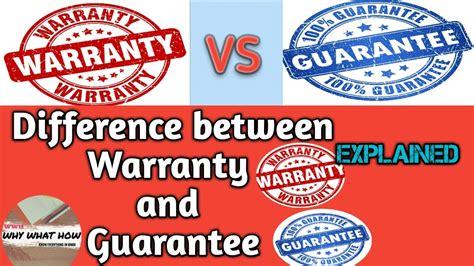warranty and guarantee warranty vs guarantee