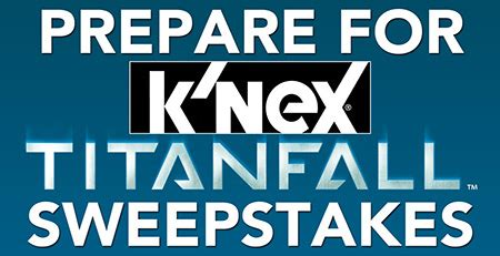 Titanfall Giveaway - k nex announces the prepare for titanfall giveaway raving toy maniac