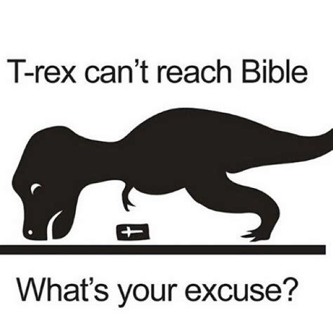 T Rex Short Arms Meme - t rex can t reach bible t rex s short arms know your meme