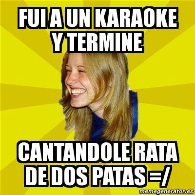 Rata De Dos Patas Meme - memes karaoke