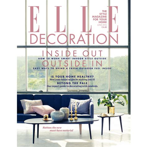 elle decor magazine june 2016 elle decoration uk