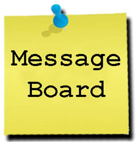 Has Posted A Message On Websit by Message Board If You Would Like To Leave A