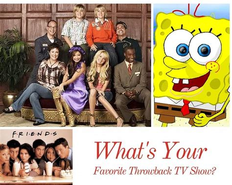 Whats Your Favorite Fashionable Tv Show by The Up What S Your Favorite Throwback T V Show