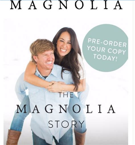the magnolia story fixer upper stars chip and joanna gaines to release book