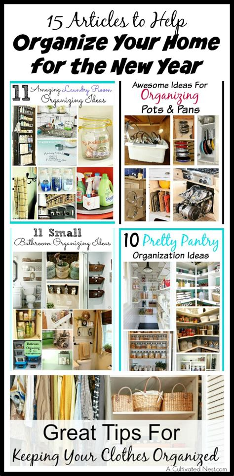 organizing your home where to start 15 articles to help organize your home for the new year