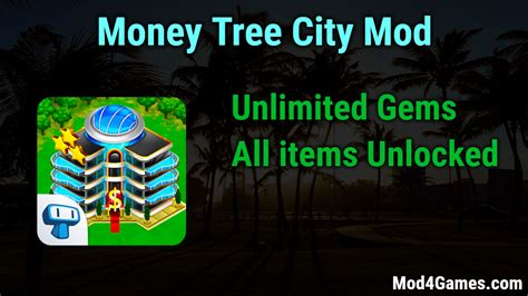 mod game unlimited money money tree city mod unlimited gems all items unlocked