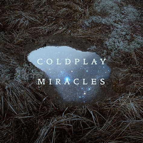miracle testo miracles out now it proves to be a hit with coldplay