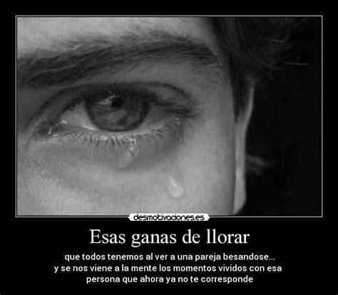 imagenes de personas llorando por un amor esas ganas de llorar desmotivaciones