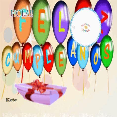 imagenes de cumpleaños para ricardo gifs kete feliz cumplea 241 os