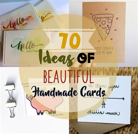 Creative Handmade Ideas - 70 ideas for unique handmade cards diy for