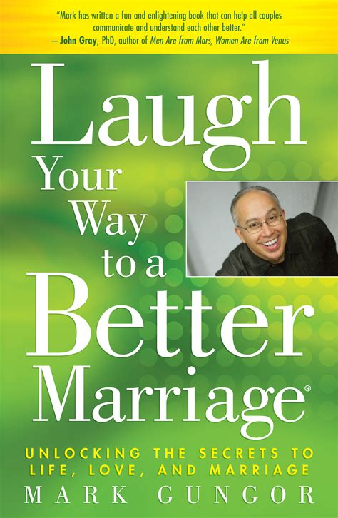 the marriage book laugh your way to a better marriage book by mark gungor official publisher page simon