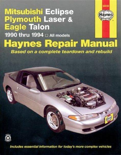 service manual 1993 eagle talon sun roof repair kits service manual 1990 1994 mitsubishi eclipse plymouth 1990 94 plymouth laser consumer guide auto