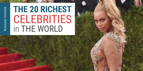 Top 20 Richest In Entertainment by Richest In The World Business Insider