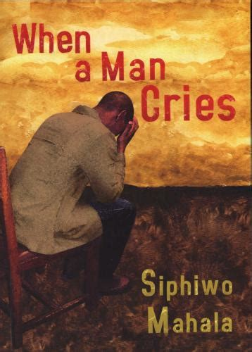 cries from the static books when a cries paperback siphiwo mahala