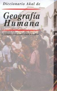 libro geografa humana diccionario akal de geografia humana vv aa comprar el libro