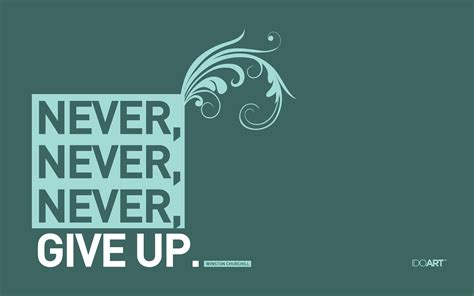 never give up never give up winston churchill quotes wallpaper quotesgram