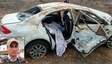 policial militar morre em acidente de carro em maranguape policial morre em acidente na br 407 quatro ficam feridos