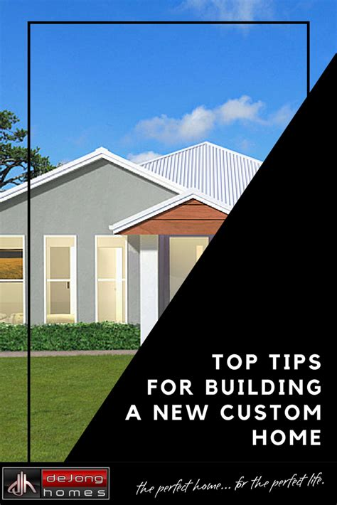 building a house tips top tips for building a custom home de jong homes