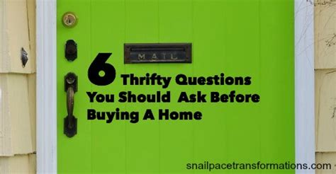 questions to ask before buying a house 6 thrifty questions you should ask before buying a home