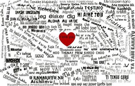 imagenes de te amo en diferentes idiomas te quiero escrito en 101 idiomas diferentes gustavo