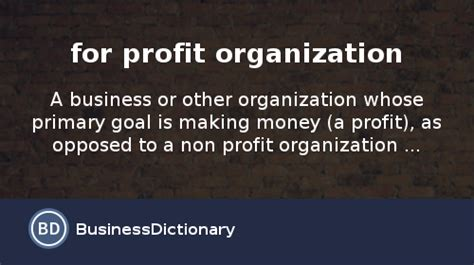 what is for profit organization definition and meaning businessdictionary