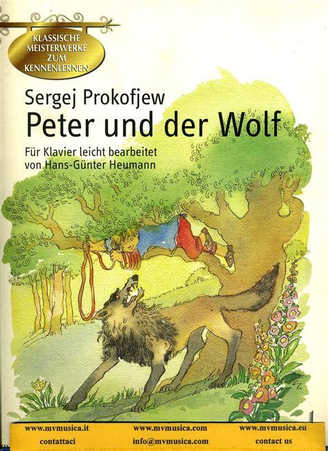 pierino e il lupo testo prokofieff prokofjew musique pierino e il lupo op 67