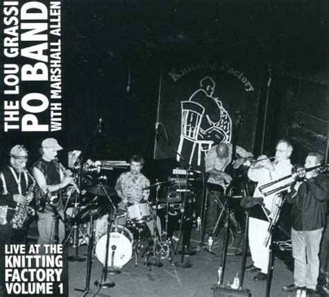 knitting factory records free jazz alchemist lou grassi po band with marshall