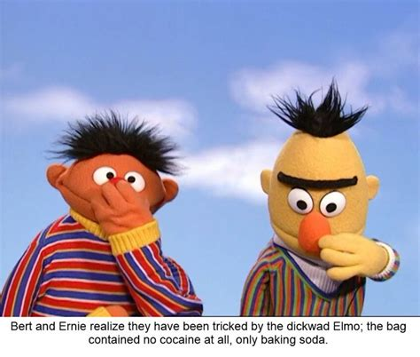 Ernie Meme - 91 best bert and ernie fun images on pinterest ha ha