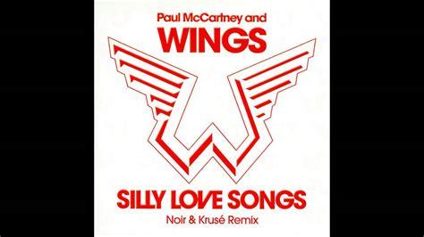 love in song wings youtube paul mccartney and wings silly love songs noir krus 233