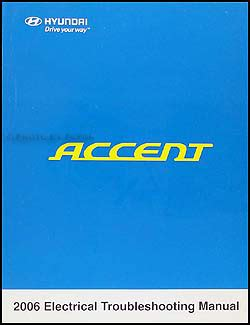 2006 hyundai azera electrical troubleshooting manual original 2006 hyundai accent electrical troubleshooting manual original