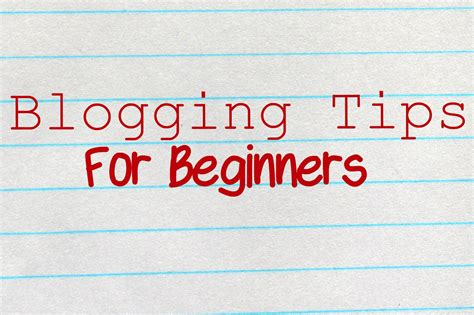blogger guide 45 quick blogging tips for beginners newbies new bloggers