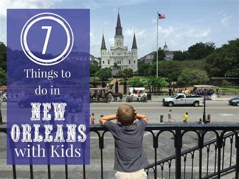 7 things to do in new orleans la with with