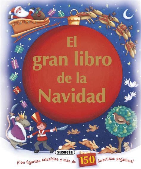 libro la navidad de lul libros infantiles venta de libros susaeta ediciones el gran libro de la navidad