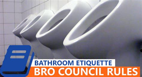 men bathroom rules bro council