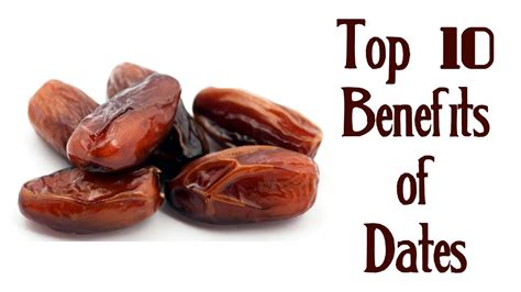 a date top 10 benefits of dates dates benefits quickhealth