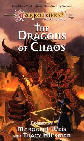 the traveller and chaos books the dragons of chaos dragonlance dragons 3 by margaret