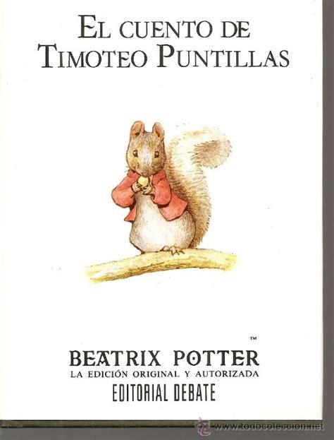 libro serie beatrix potter cuentos el cuento de timoteo puntillas beatrix potter comprar libros de cuentos en todocoleccion