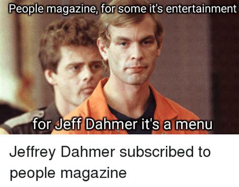 Jeffrey Dahmer Memes - 25 best memes about jeff dahmer jeff dahmer memes