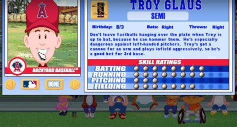 backyard baseball teams the hall of fame case troy glaus mlb com