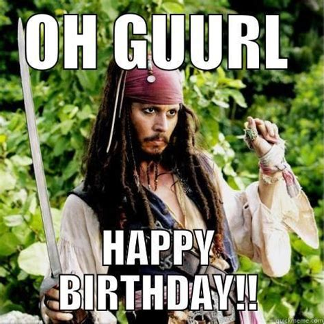 Funny Bday Memes - happy birthday funny meme for girl good thoughts