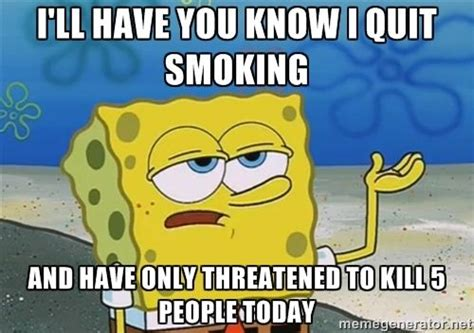 Stop Smoking Meme - best 20 quit smoking quotes ideas on pinterest